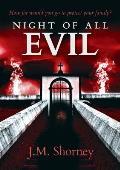 Night of All Evil