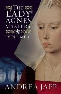 Lady Agnes Mystery Volume 1 The Season of the Beast & the Breath of the Rose