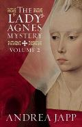 Lady Agnes Mystery Volume 2 The Divine Blood & Combat of Shadows