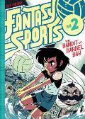 Fantasy Sports, Volume 2: The...