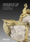 Treasures of the Goldsmith's Art: The Michael Wellby Bequest to the Ashmolean Museum