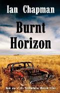 Burnt Horizon: Book One of the Northumbrian Western Series
