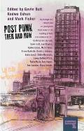 Post Punk Then & Now