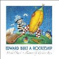 Edward Built a Rocketship