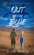 Out of the Blue: A Romantic Thriller