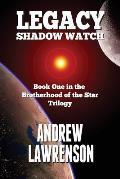 Legacy: Shadow Watch