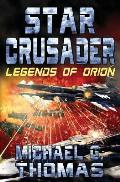 Star Crusader: Legends of Orion