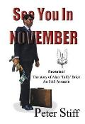 See You in November: the Story of Alan 'taffy' Brice - an Sas Assassin