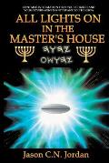 All Lights on in the Master's House