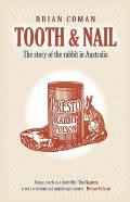 Tooth & Nail: The Story of the Rabbit in Australia
