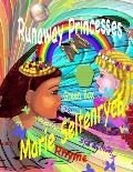 Runaway Princesses