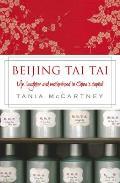 Beijing Tai Tai: Life, Laughter and Motherhood in China's Capital