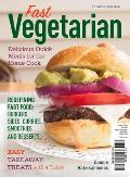 Fast Vegetarian: Delicious Quick Meals for the Home Cook