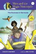 Myra and the Magic Motorcycle-The Business in Bermuda: U.S. Edition Advanced Reader for Kids