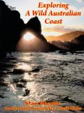 Exploring a Wild Australian Coast: On the South Coast of New South Wales