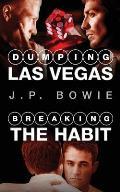 Dumping Las Vegas / Breaking the Habit