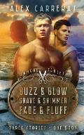 Sangre Trilogy: Buzz & Blow, Shave & Shimmer & Fade & Fluff