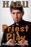 Priest Play