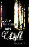 Out of Darkness Into Light: The Price of Redemption