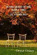 In the Shade of the Maple Tree