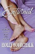 Entwined: A Romantic Journey Back Into Health
