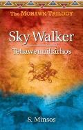 Sky Walker: Tehawenniharhos