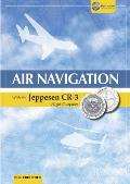 Air Navigation with the Jeppesen Cr-3