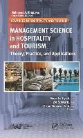Management Science in Hospitality and Tourism: Theory, Practice, and Applications