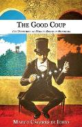 The Good Coup: The Overthrow of...