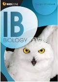 Ib Biology-student Workbook (12 - Old Edition)