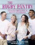 The Rugby Pantry: Healthy Measures & Guilty Pleasures