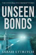 Unseen Bonds: The Deiform Fellowship Three