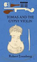 Tomas and the Gypsy Violin