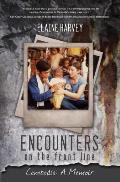Encounters on the Front Line Cambodia A Memoir