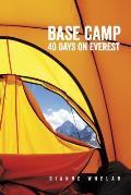 Base Camp 40 Days on Everest