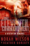 The Eleventh Commandment: A Dystopian Romance