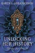 Unlocking Her History