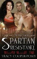 Spartan Resistance: A Vampire Menage Time Travel Futuristic Romance