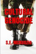 Cultural Genocide: Glue and Spy Included