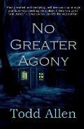No Agony Greater