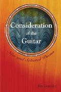 Consideration of the Guitar New & Selected Poems 1986 2005