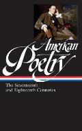 American Poetry The Seventeenth & Eighteenth Centuries