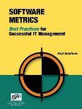 Software Metrics: Best Practices for Successful It Management
