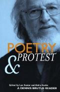 Poetry and Protest: A Dennis Brutus Reader