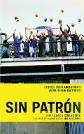 Sin Patron Stories from Argentinas Worker Run Factories