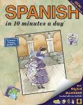 Spanish in 10 Minutes a Day(r): Language Course for Beginning and Advanced Study. Includes Workbook, Flash Cards, Sticky Labels, Menu Guide, Software,