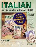 Italian in 10 Minutes a Day(r) Audio CD: Language Course for Beginning and Advanced Study. Includes Workbook, Flash Cards, Sticky Labels, Menu Guide,