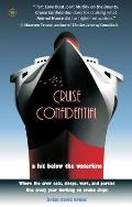 Cruise Confidential A Hit Below the Waterline