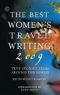 The Best Women's Travel Writing: True Stories from Around the World