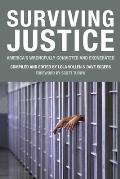 Surviving Justice Americas Wrongfully Convicted & Exonerated